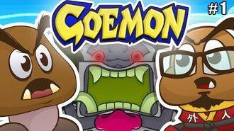 Mystical Ninja Goemon - The Lonely Goomba (ft.Gaijin Goombah) Part 1-0