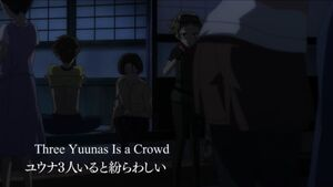 Three Yuunas Is a Crowd