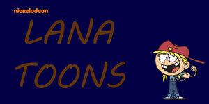 Lana toons