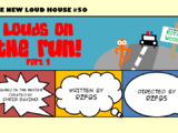 Louds on the Run! Part 1