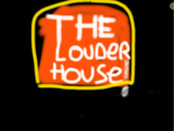 The Louder House (TV Series)