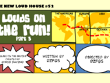Louds on the Run! Part 3