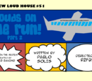 Louds on the Run! Part 2