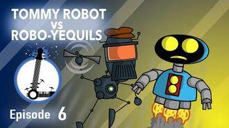 TOMMY ROBOT vs ROBO YEQUILS - The Lyosacks Ep