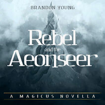 Rebel and the Aeonseer