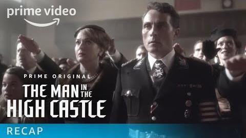 The Man in the High Castle Season 3 - Official Recap Prime Video