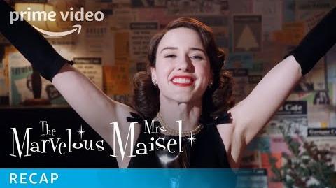 The Marvelous Mrs. Maisel Season 1 - Official Recap Prime Video