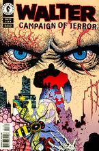 Walter Campaign of Terror 3