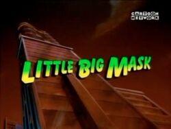 Littlebigmask