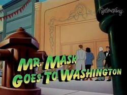 Mrmaskgoestowashington