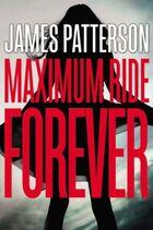 Maximum Ride Forever Cover