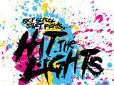 Skip School, Start Fights (Hit the Lights album)