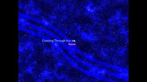 Crossing Through Aurora - Daystar