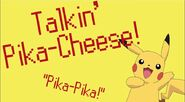 Talkin' Pika-Cheese