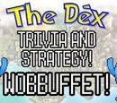 The Dex! Wobbuffet! Episode 46!