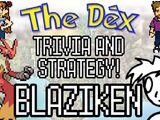 The Dex! Blaziken! Episode 16 feat. NintendoFanFTW!