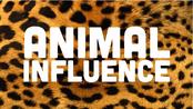 Animal Influence