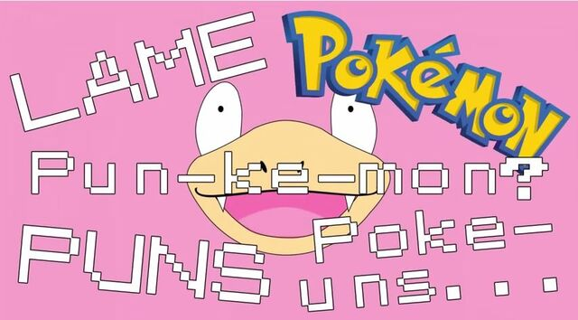 File:Lame Pokemon Puns.JPG
