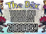 The Dex! Zoroark! Episode 27!
