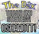 The Dex! Oshawott! Episode 31!