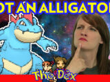 What IS Feraligatr!? - The Dex! Episode 105!