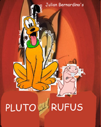 Pluto and Rufus.