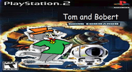 Tom and Bobert 2.