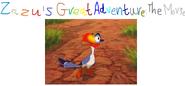 Zazu's Greatful Adventure - The Movie.