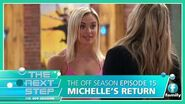 The Next Step The Off Season 15 – Michelle's Return