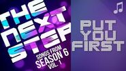 "♪ ""Put You First"" ♪ - Songs from The Next Step 6"
