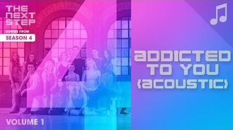 """""""Addicted to You"""" (Acoustic) - 🎵 Songs from The Next Step 🎵"""