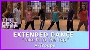 "The Next Step – Extended Dance ""Take It To The Top"" A-Troupe"