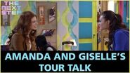 Giselle and Amanda's Tour Talk - The Next Step