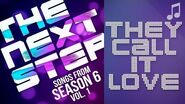 """♪ """"They Call It Love"""" ♪ - Songs from The Next Step 6"""