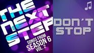 "♪ ""Don't Stop"" ♪ - Songs from The Next Step 6"