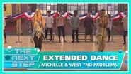 """Extended Dance Michelle & West """"No Problems"""" - The Next Step"""