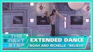 "Extended Dance Noah & Richelle ""Believe"" - The Next Step"