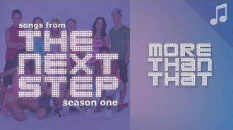 """""""More Than That"""" - 🎵 Songs from The Next Step 🎵"""