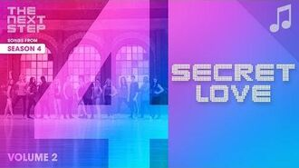 """""""Secret Love"""" - 🎵 Songs from The Next Step 🎵"""