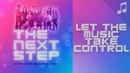 """""""Let the Music Take Control"""" (aka """"Let it Go"""") - 🎵 Songs from The Next Step 🎵"""