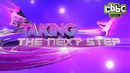 Taking The Next Step - Official Trailer - CBBC