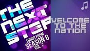 "♪ ""Welcome to the Nation"" ♪ - Songs from The Next Step 6"