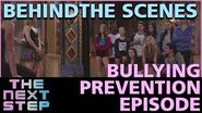 The Next Step - Behind the Scenes Bullying Prevention Episode