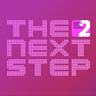 Songs from The Next Step: Season 2 | The Next Step Wiki