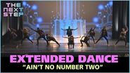 "Extended Dance ""Ain't No Number Two"" - The Next Step"