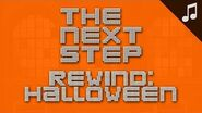 """Rewind Halloween Edition"" - 🎵 Songs from The Next Step 🎵"