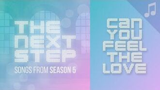 """""""Can You Feel the Love"""" (feat. Lost & Found) - 🎵 Songs from The Next Step 🎵"""