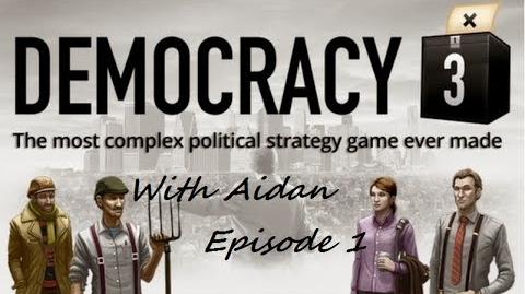 Democracy 3 with Aidan Episode 1 - Start, boost ,stop.