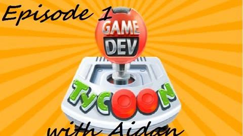 Game Dev Tycoon with Aidan Episode 1 -