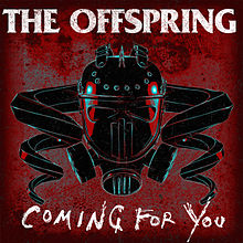 Coming for You by The Offspring
